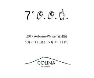 2017aw 7.C.C.R. & COLINA 受注会